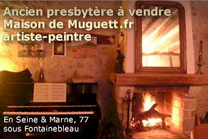 Maison à vendre en Seine et Marne, de Muguett, artiste-peintre. Vente directe.
